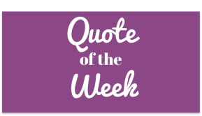 Quote of the Week | November 10, 2015