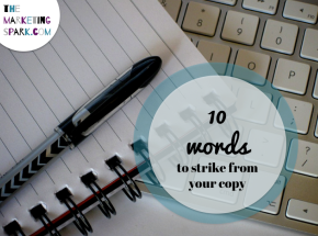 10 Words to Strike from Your Copy